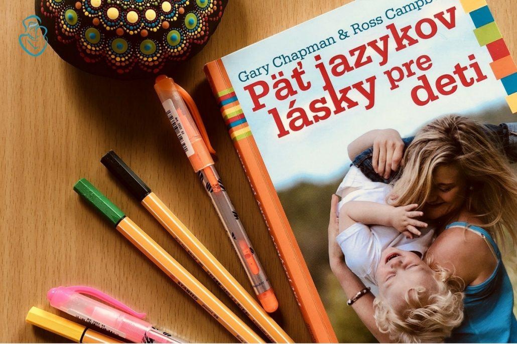 Kniha päť jazykov lásky pre deti slogom